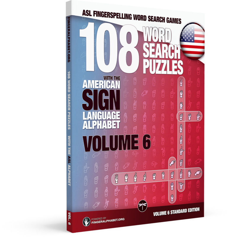 108 Word Search Puzzles with The American Sign Language Alphabet: Vol 6 Standard Edition